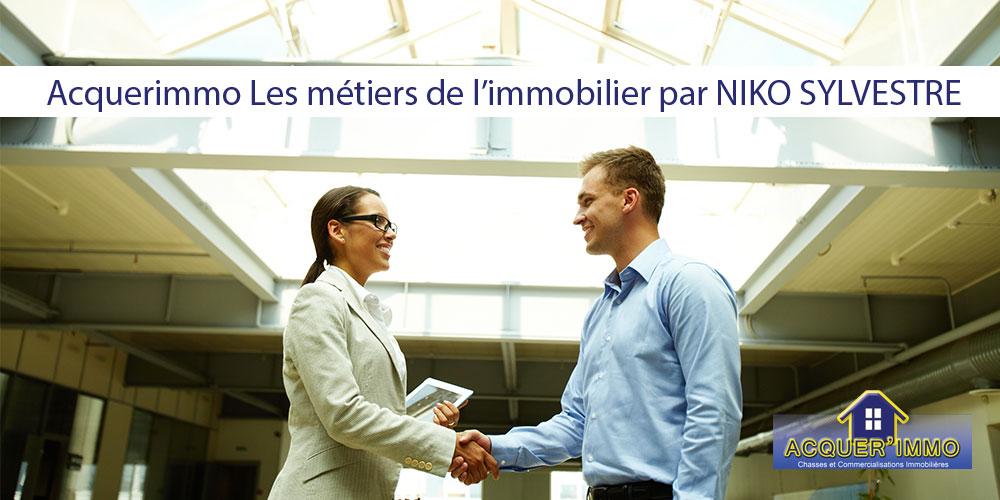 Acquerimmo: Les métiers de l'immobilier par NIKO SYLVESTRE (La Celle Saint-Cloud 78170)