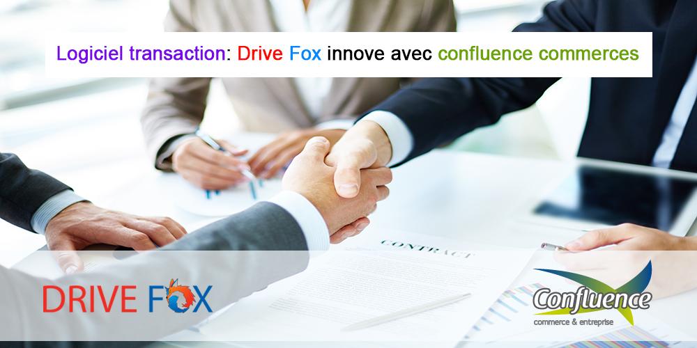 Logiciel transaction: Drive Fox innove avec confluence commerces